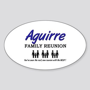 Aguirre Family Reunion Oval Sticker