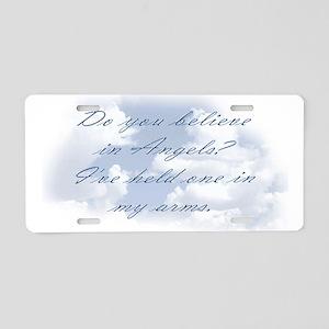 Do you believe? Aluminum License Plate