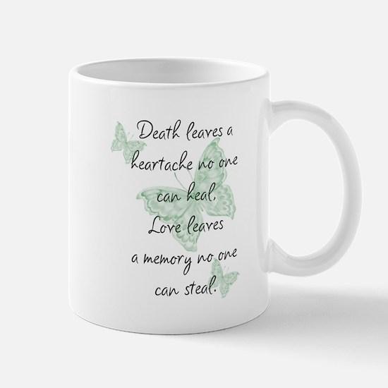 Death leaves a heartache Mug