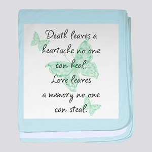 Death leaves a heartache baby blanket