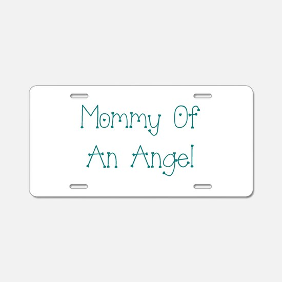 Mommy of an Angel Aluminum License Plate