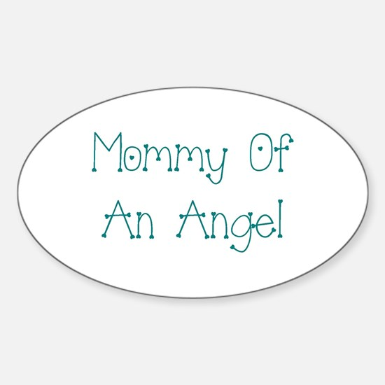 Mommy of an Angel Sticker (Oval)