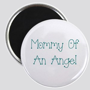 Mommy of an Angel Magnet