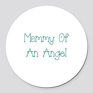 Mommy of an Angel Round Car Magnet