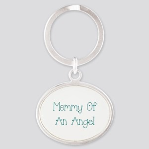 Mommy of an Angel Oval Keychain
