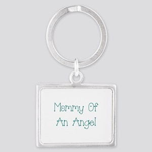 Mommy of an Angel Landscape Keychain