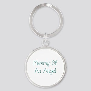Mommy of an Angel Round Keychain