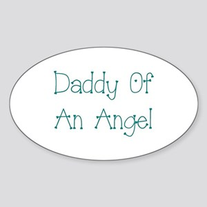 Daddy Of An Angel Sticker (Oval)