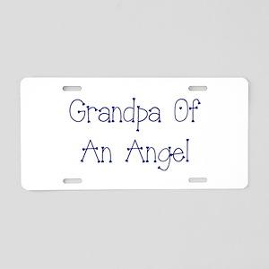 Grandpa of an Angel Aluminum License Plate