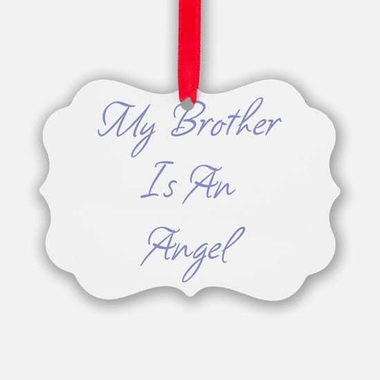 My Brother is an Angel Ornament