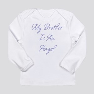 My Brother is an Angel Long Sleeve Infant T-Shirt