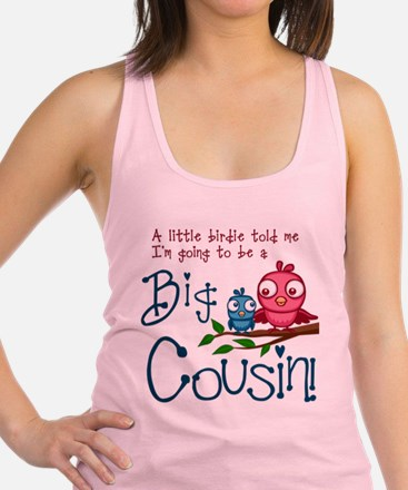 Im going to be a Big Cousin! Racerback Tank Top