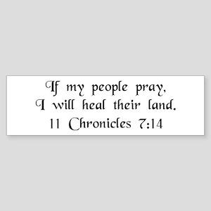 """If My People Pray"" Bumper Sticker"