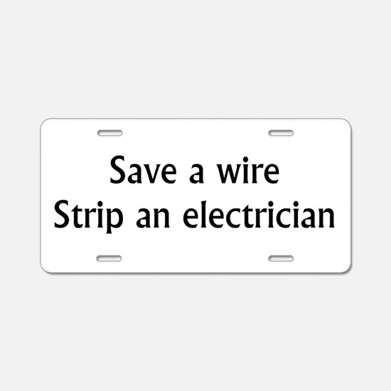Save A Wire Aluminum License Plate