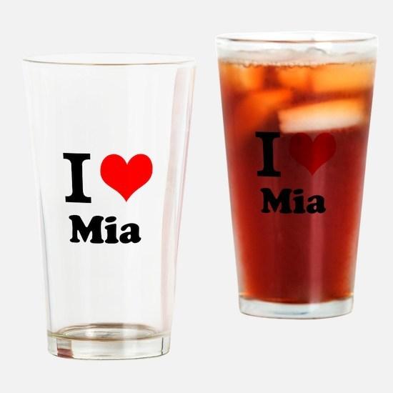 I Love Mia Drinking Glass