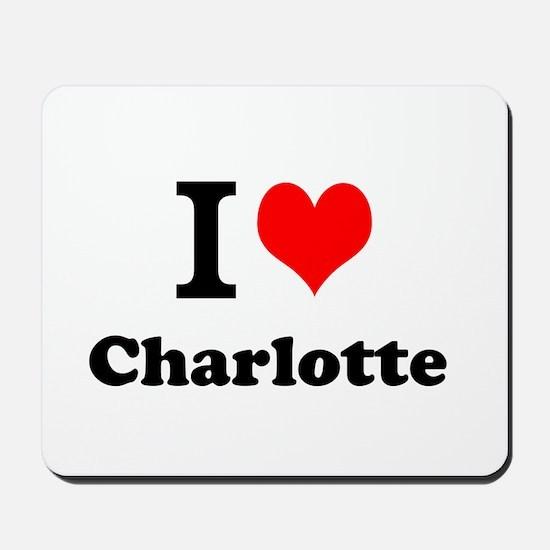 I Love Charlotte Mousepad