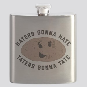 Haters Gonna Hate Taters Gonna Tate Flask