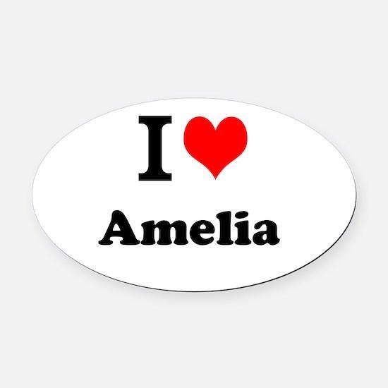 I Love Amelia Oval Car Magnet
