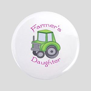 "FARMERS DAUGHTER 3.5"" Button"