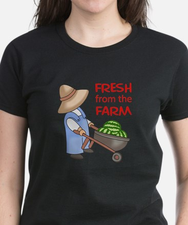 FRESH FROM THE FARM T-Shirt
