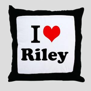 I Love Riley Throw Pillow