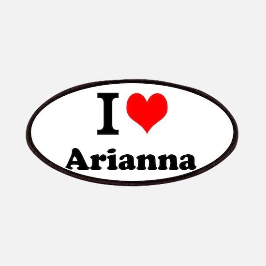 I Love Arianna Patch