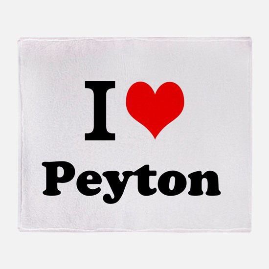 I Love Peyton Throw Blanket