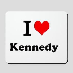 I Love Kennedy Mousepad