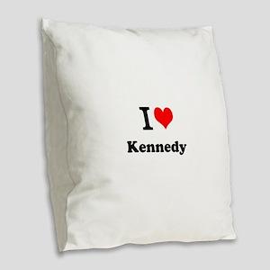 I Love Kennedy Burlap Throw Pillow