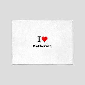 I Love Katherine 5'x7'Area Rug