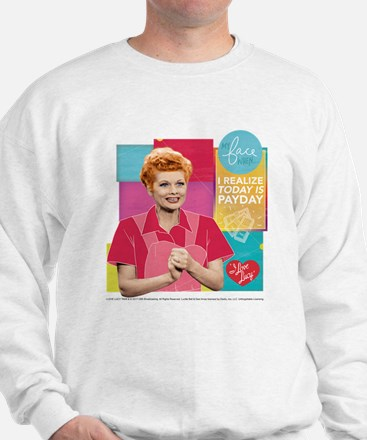 I Love Lucy Payday Sweatshirt