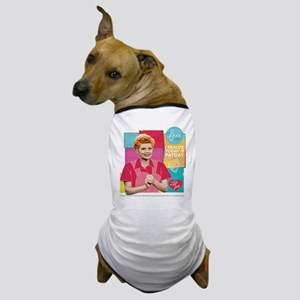 I Love Lucy Payday Dog T-Shirt