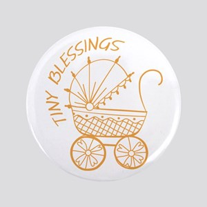 "Tiny Blessings 3.5"" Button"