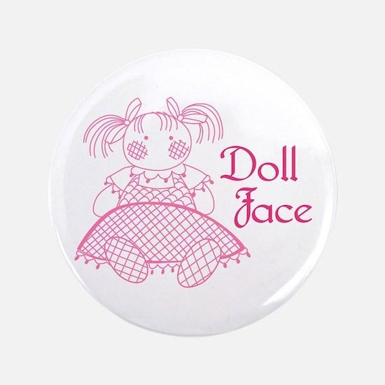 "Doll Face 3.5"" Button"