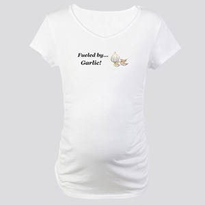 Fueled by Garlic Maternity T-Shirt