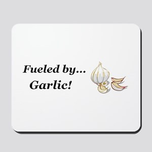 Fueled by Garlic Mousepad