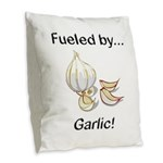 Fueled by Garlic Burlap Throw Pillow