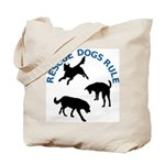 Rescue Dogs Rule Tote Bag