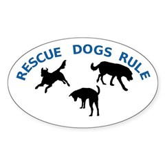 Rescue Dogs Rule Oval Decal