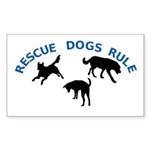 Rescue Dogs Rule Rectangle Sticker