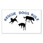 Rescue Dogs Rule Rectangle Sticker