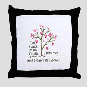 STUCK IN MY FAMILY TREE Throw Pillow