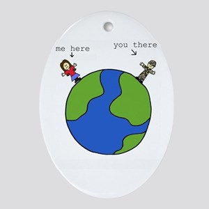 me here, you there (brown) Oval Ornament
