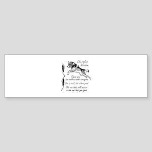 CHEROKEE WISDOM Bumper Sticker