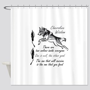 CHEROKEE WISDOM Shower Curtain