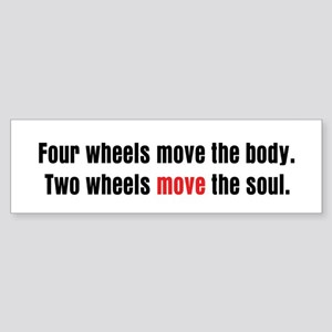 Two Wheels Move The Soul Sticker (Bumper)