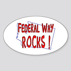 Federal Way Rocks ! Oval Sticker