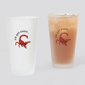 ILL GET EVEN Drinking Glass