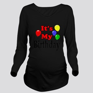 Its My Birthday Long Sleeve Maternity T-Shirt