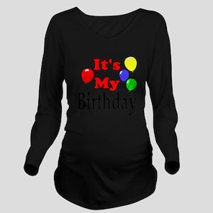 Its My Birthday Long Sleeve Maternity T-Shirt